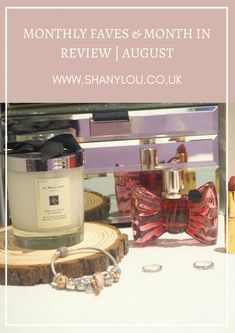 Monthly Faves & Month In Review | August