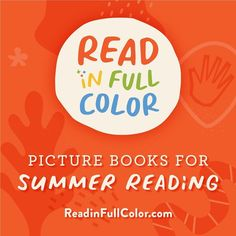 Picture books for summer reading! Read in Full Color spotlights diverse creators and inclusive stories. It's a space where books reflect the narratives of the young readers picking them up for the first time. Read in Full Color serves as a reminder that these books are important, necessary, and in demand. Althea Gibson, Ntozake Shange, Kadir Nelson, Faith Ringgold, Laurie Hernandez, The Great Migration, Frank Morrison, Shared Reading, Frederick Douglass