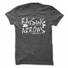 Are you raising arrows?? You are if you are a mom!! Check out these awesome tees for moms!
