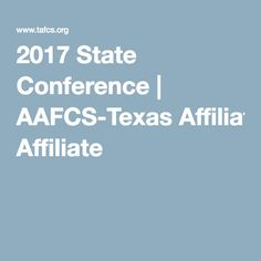 2017 State Conference | AAFCS-Texas Affiliate