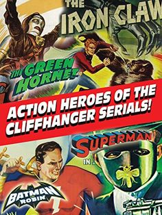 Manners Heroes of the Cliffhanger Serials