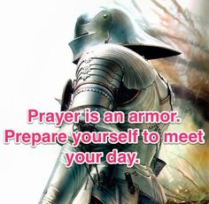 Ephesians 6:18 KJV Praying always with all prayer and supplication in the Spirit, and watching thereunto with all perseverance and supplication for all saints;