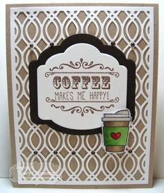 Coffee Makes Me Happy Card by Tracy Clemente #Cardmaking, #CuttingPlates…
