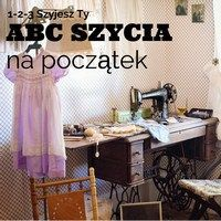 ABC szycia na początek Diy Clothing, Couture, Diy Fashion, Diy And Crafts, Handmade, Furniture, Design, Home Decor, Hobbies