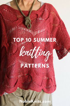Top 10 Summer Knitting Patterns