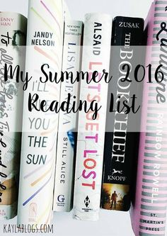 My Summer 2016 Reading List - Kayla