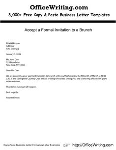 Accept a Formal Invitation to a Brunch  -- We have over 3,000 free sample letters, letter templates and letter formats for business and personal at http://officewriting.com  #template #free