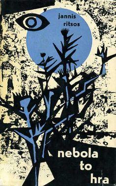 1962, Jannis Ritsos, Neboĺa to hra by 50 Watts, via Flickr
