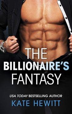 """Read """"The Billionaire's Fantasy (Mills & Boon M&B) (The Forbidden Series, Book by Kate Hewitt available from Rakuten Kobo. The Forbidden Series: billionaires who can look, but shouldn't touch! For Logan Black, Jaiven Rodriguez and Zair al Ruyi. Any Book, This Book, Stories Of Forgiveness, Lower Abs, Fantasy Books, How To Feel Beautiful, Billionaire, Bestselling Author, Audiobooks"""
