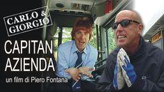 CAPITAN AZIENDA - IL FILM COMPLETO (con CARLO E GIORGIO, regia di PIERO ...