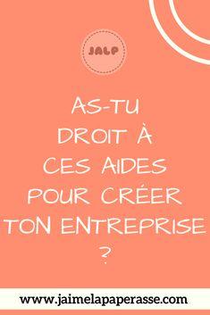 3 aides à la création d'entreprise à ne pas rater pour financer tes projets #aides #creation #entreprise #jaimelapaperasse