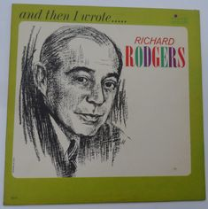 George Siravo, Richard Rodgers - And Then I Wrote Richard Rodgers: LP, Album, Mono For Sale Richard Rodgers, My Funny Valentine, Spring Is Here, The Most Beautiful Girl, Blue Moon, Lp Album, Writing, Stage, Label