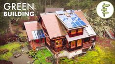 Impressive House Built with Sustainable & Reclaimed Materials - Green Building Green Building, Building A House, Slate Shingles, Local Builders, House Built, Environmental Issues, Cabins In The Woods, Dream Rooms, Go Green