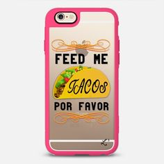 Feed Me Tacos - Foodie Collection - New Standard iPhone 6/6S Case in Pink and Clear by Love Lunch Liftoff #phonecase | @casetify