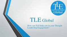 How can TLE Global helps Chartered Accountants or Chartered Accountants firms in their Thought Leadership Engagement http://www.slideshare.net/MohitJain93/tle-global