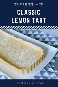 THE BEST EVER LEMON TART!!!! Hands up if you like lemons? And hands up if you like a deliciously creamy dessert? What about perfectly flakey pastry? Ok, if that sounds like you, then get excited! This Classic Lemon Tart is all of those things and so muc