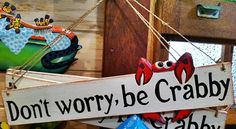 """Don't Worry be Crabby"" fun beach style sign Tropical Beach Houses, Metal Garden Art, Crabs, Bar Signs, Beach House Decor, Beach Fun, Bath Bombs, Soy Candles, Don't Worry"