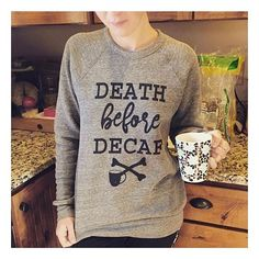 •DEATH BEFORE DECAF• Perfect sweatshirt for this lovely Monday! These sweatshirts are SO soft and comfortable! If you haven't grabbed one, you should! ☠️☕️