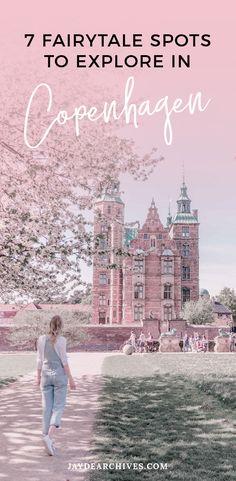 7 Fairytale Spots to Explore in Copenhagen - The Perfect Copenhagen Bucket List