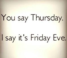 Friday's Eve