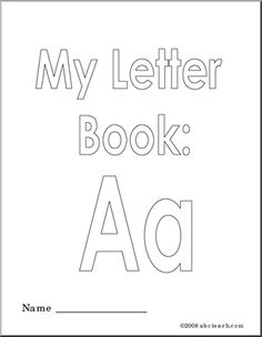 My Letter Book: six page coloring book filled with images that start with the letter 'A'