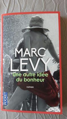 Marc Levy Une autre idée du bonheur ❤