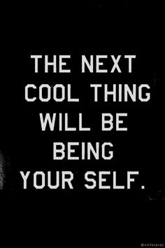 The next cool thing will being your self #BewusstWie by @Dieter Schwarz