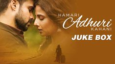 Hamari Adhuri Kahani - Jukebox | Full Songs | Arijit | Jeet Gannguli | P...