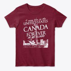 Canada Forever Front Products | Teespring Canada, Mens Tops, T Shirt, Products, Supreme T Shirt, Tee, Beauty Products, Tee Shirt
