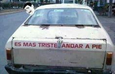 La verdad si, lo que sea es bueno xD! #Auto #Viejo #Humor #Espanol #Blanco #Memes