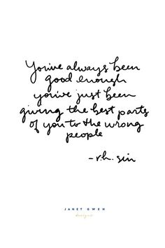 You've always been good enough.