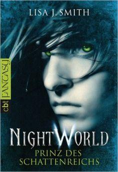 Night World - Prinz des Schattenreichs eBook: Lisa J. Smith, Michaela Link: Amazon.de: Bücher