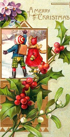 """Antique Christmas postcard with Holly and """" Mistletoe """"."""