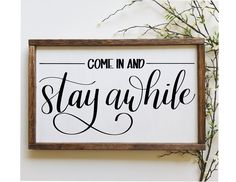 Come In And Stay Awhile, Wood Sign, Stay Awhile Decor, Come In Sign, Entryway Decor, Rustic Wall Decor, Farmhouse Sign, Hand Painted Sign | 1000 Rustic Wall Decor, Rustic Walls, Rustic Farmhouse Decor, Farmhouse Signs, Entryway Decor, White Chalkboard Paint, California Decor, Scripture Wall Art, Painted Wood Signs
