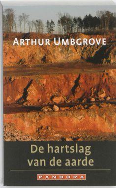 De hartslag van de aarde (Boek, 3e dr) door Arthur Umbgrove | Literatuurplein.nl
