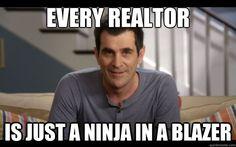 Every Realtor Is Just a Ninja in a Blazer