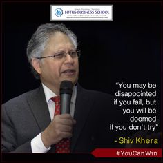 Try & Try! Never give up! ‪#‎YouCanWin‬ ‪#‎ShivKhera‬ ‪#‎Quotes‬ ‪#‎LBS