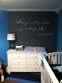 Obviously love the Mumford lyrics...but what a great idea for the babys room. Chalkboard paint for inspiring quotes and then they could use it when they get older!