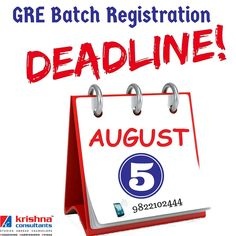 GRE Batch Registration will end on 5th August.