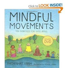 Mindful Movements, a favorite book by one of our child therapists, Jennie Wilson.   Helps with teaching children mindfulness.