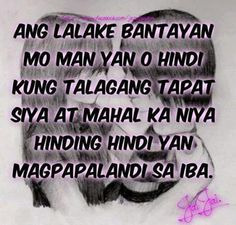 Patama Quotes Tagalog Quotes Funny, Pinoy Quotes, Patama Quotes, Hugot Quotes, Hugot Lines, Qoutes About Love, Relationship Quotes, Relationships, English Quotes