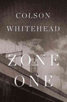 Colson Whitehead's Zone One, another zombie book to read
