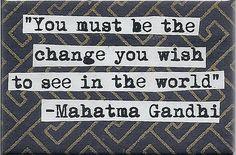 Mahatma Gandhi Change Quote