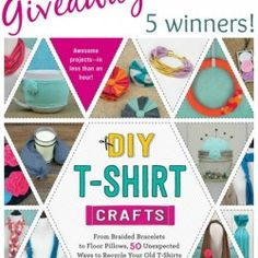 DIY T-Shirt Crafts … Book Launch and Giveaway {5 Winners!}