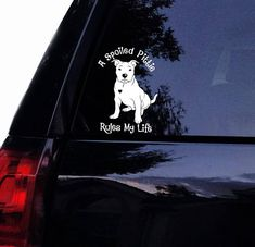 Spring Sale Pitbull Decal - Spoiled Pitty Pittie Rules My Life - Floppy Ear Pit - American Pitbull Bull Dog Vinyl Car Decal, Window Sticker