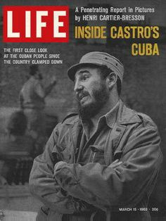 "Castro in Cuba - Life Magazine, March 15, 1963 issue - Visit http://oldlifemagazines.com/the-1960s/1963/march-15-1963-life-magazine.html to purchase this issue of Life Magazine. Enter ""pinterest"" for a 12% discount at checkout. - Castro in Cuba"