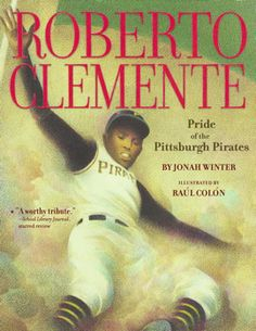 Ages 4-8 - On an island called Puerto Rico, there lived a little boy who wanted only to play baseball. Although he had no money, Roberto Clemente practiced and practiced until--eventually--he made it to the Major Leagues. America! As a right-fielder for the Pittsburgh Pirates, he fought tough opponents--and even tougher racism..