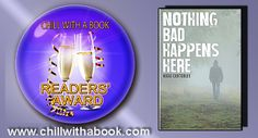 CHILL WITH A BOOK AWARDS: Nothing Bad Happens Here by Nikki Crutchley