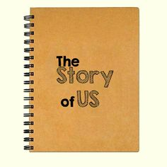 The Story of Us. For weddings or anniversaries. Design your own Kraft paper journal as a gift for him or her. Add the wedding date, initials, or
