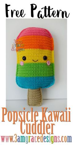 With the temperature heating up, it's evident Summer is approaching! The first design in our Summer Series Kawaii Cuddlers is the Popsicle! She is adorable with a rainbow stripe, but would also be cute with variegated yarn or a red-white-blue bomb pop opt Kawaii Crochet, Crochet Food, Crochet Gifts, Cute Crochet, Crochet For Kids, Crochet Baby, Crochet Cushions, Crochet Pillow, Crochet Patterns Amigurumi
